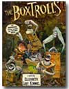 The Boxtrolls by Elizabeth Cody Kimmel