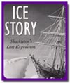 Ice Story: Shackleton's Lost Expedition
