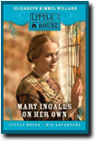 Mary Ingalls on her Own by Elizabeth Cody Kimmel