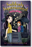Suddenly Supernatural Book 2 Scaredy Kat by Elizabeth Cody Kimmel