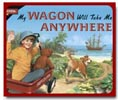 My Wagon will Take me Anywhere